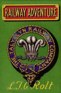 Original book cover of 'Railway Adventure' by LTC Rolt - find out more